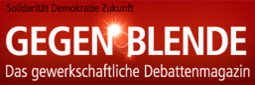 Gegenblende - Das gewerkschaftliche Debattenmagazin